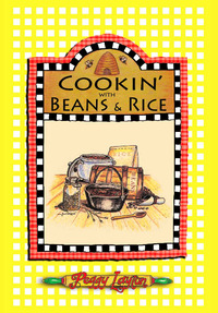 Cookin' With Beans and Rice Cook Book