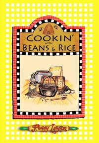 Cookin' With Beans and Rice Cookbook